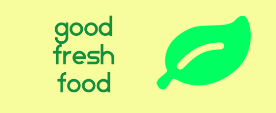 Good Fresh Food