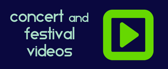 Concert and Festival Videos
