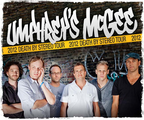 Umphrey's McGee - Death By Stereo Tour 2012