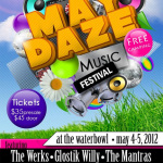 May Daze 2012 Announces Dates and Lineup: The Werks, Glostik Willy, The Mantras & More