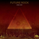 """Free Download ~ """"One Day"""" by Future Rock"""