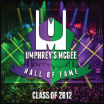 Umphrey's McGee: Hall of Fame Class of 2012