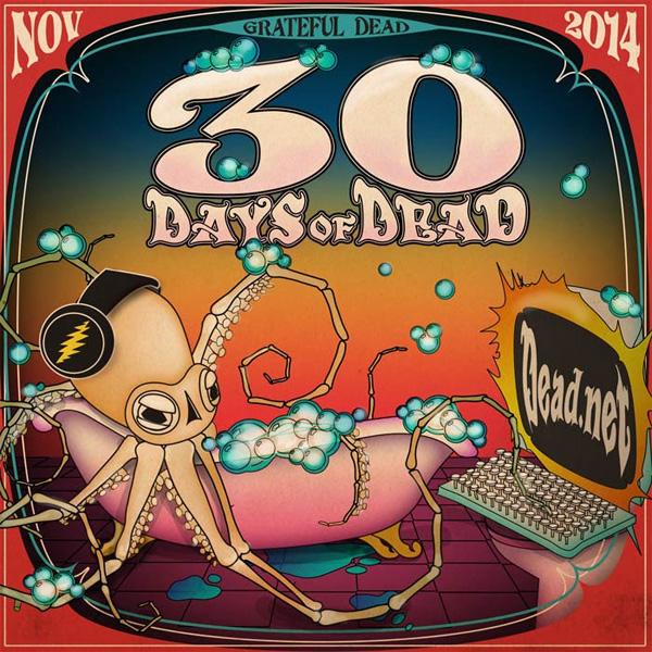 Grateful Dead - 30 Days of Dead