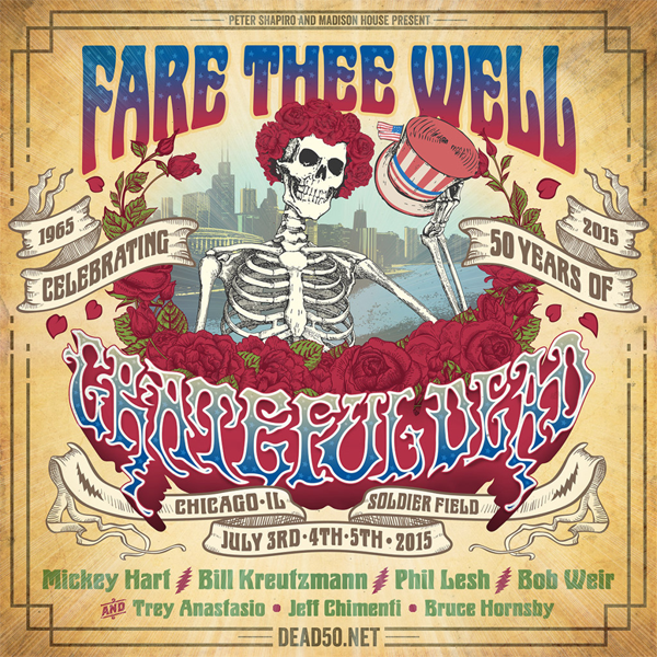 Fare Thee Well - Grateful Dead Reunite 2015