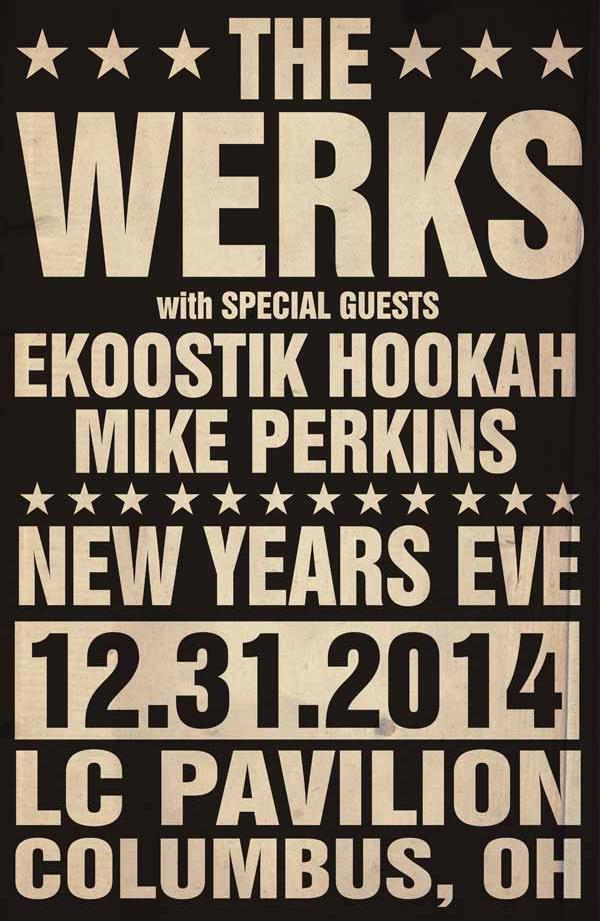 The Werks - NYE 2014