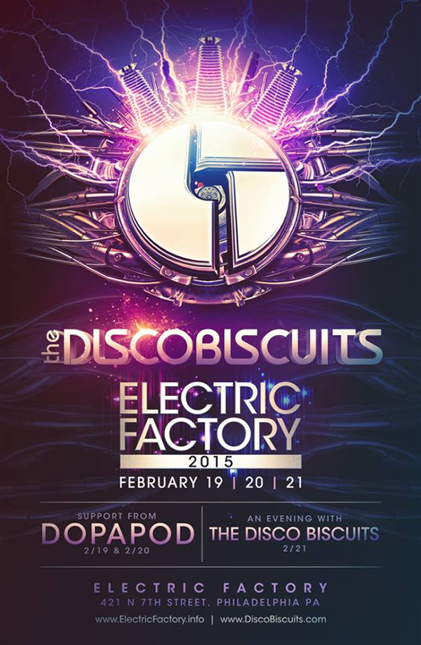 Disco Biscuits - Electric Factory 2015