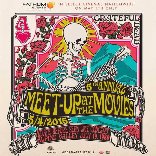 Grateful Dead - Meet-up At The Movies 2015
