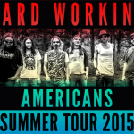 Hard Working Americans Summer Tour 2015