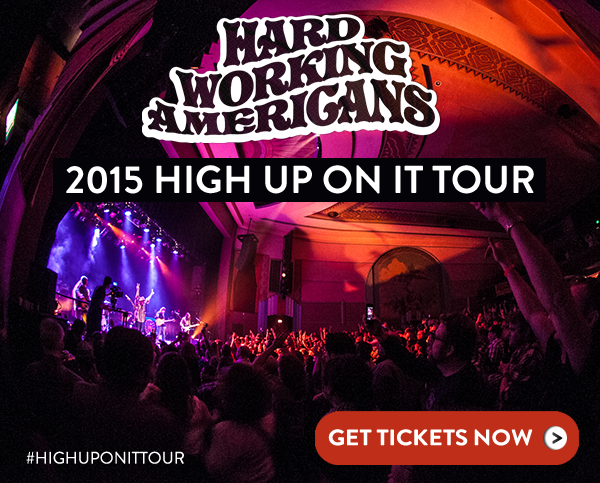 Hard Working Americans - High Up On It 2015