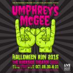 Umphrey's McGee Halloween 2015 Run at The Riverside Theater