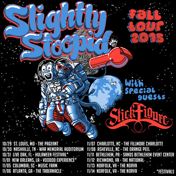 Slightly Stoopid - Fall Tour 2015