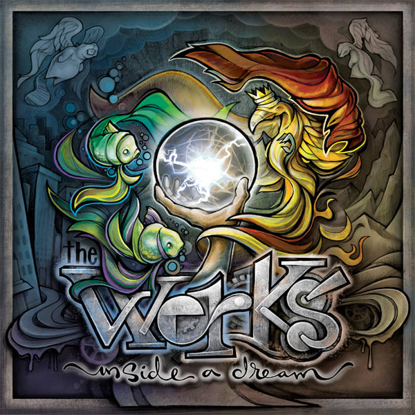 The Werks - Inside A Dream