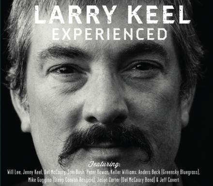Larry Keel - Experienced