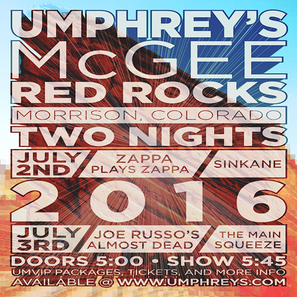 Umphrey's McGee  - Red Rocks Summer 2016