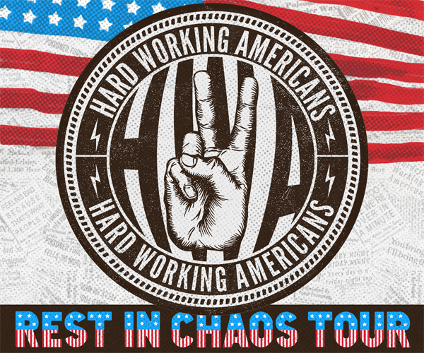 Hard Working Americans - Rest in Chaos 2016