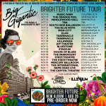 Big Gigantic Fall Tour 2016 Dates and Venues