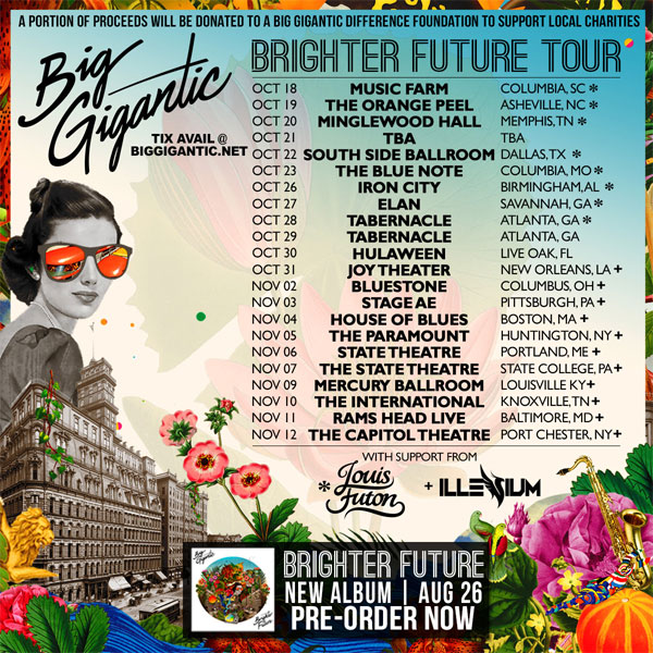 Big Gigantic - Fall Tour 2016