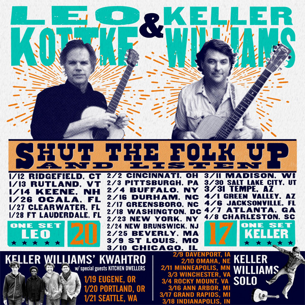 Keller Williams & Leo Kottke - Shut The Folk Up Tour 2016