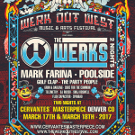 The Werks Announce Werk Out West 2017 in Denver